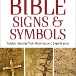 The A To Z Guide To Bible Signs & Symbols