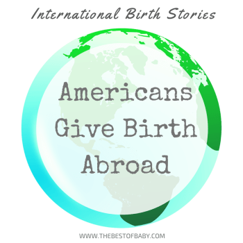 Americans Give Birth Abroad