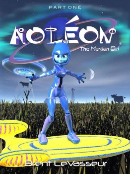 Aoleon The Martian Girl Part 1 - First Contact