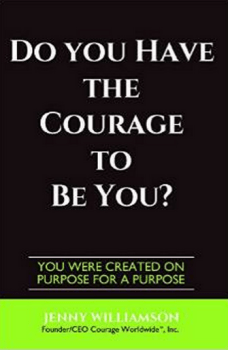 Do You Have The Courage To Be You