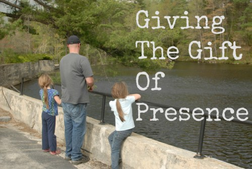 Giving The Gift Of Presence