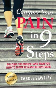 Conquer Your Pain In 9 Steps