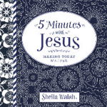 5 Minutes For Jesus