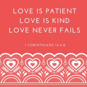 1 Cor 13 - Love Is Patient