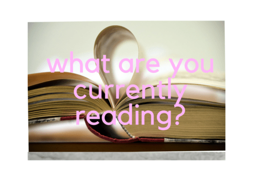what are you currently reading_