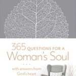 365 Questions For A Womans Soul