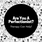 Are You A Perfectionist