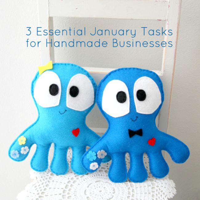 3 Essential January Tasks for Handmade Businesses