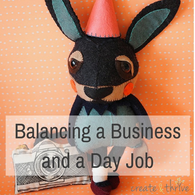 Balancing a Business and a Day Job