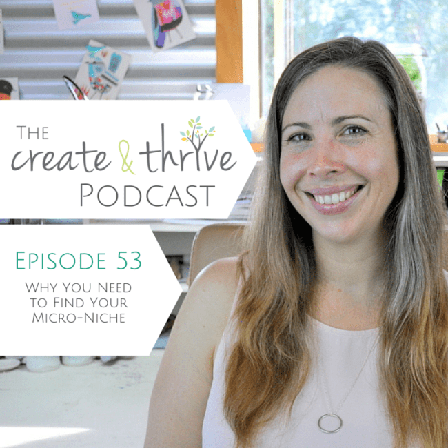 Ep 53 - Create & Thrive Podcast