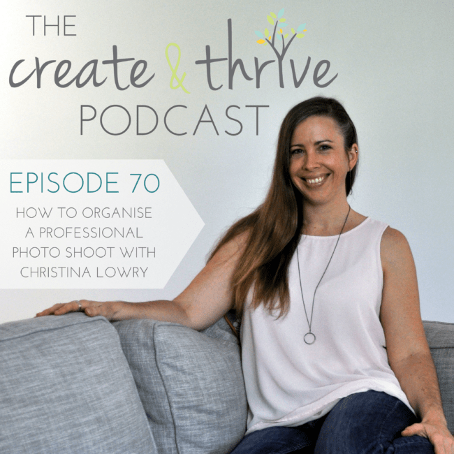 The Create & Thrive Podcast 70