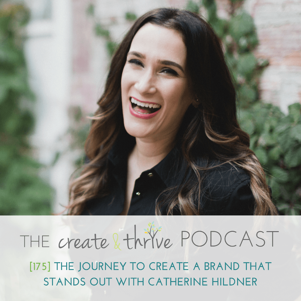 [175] The Journey to Create a Brand that Stands Out with Catherine Hildner