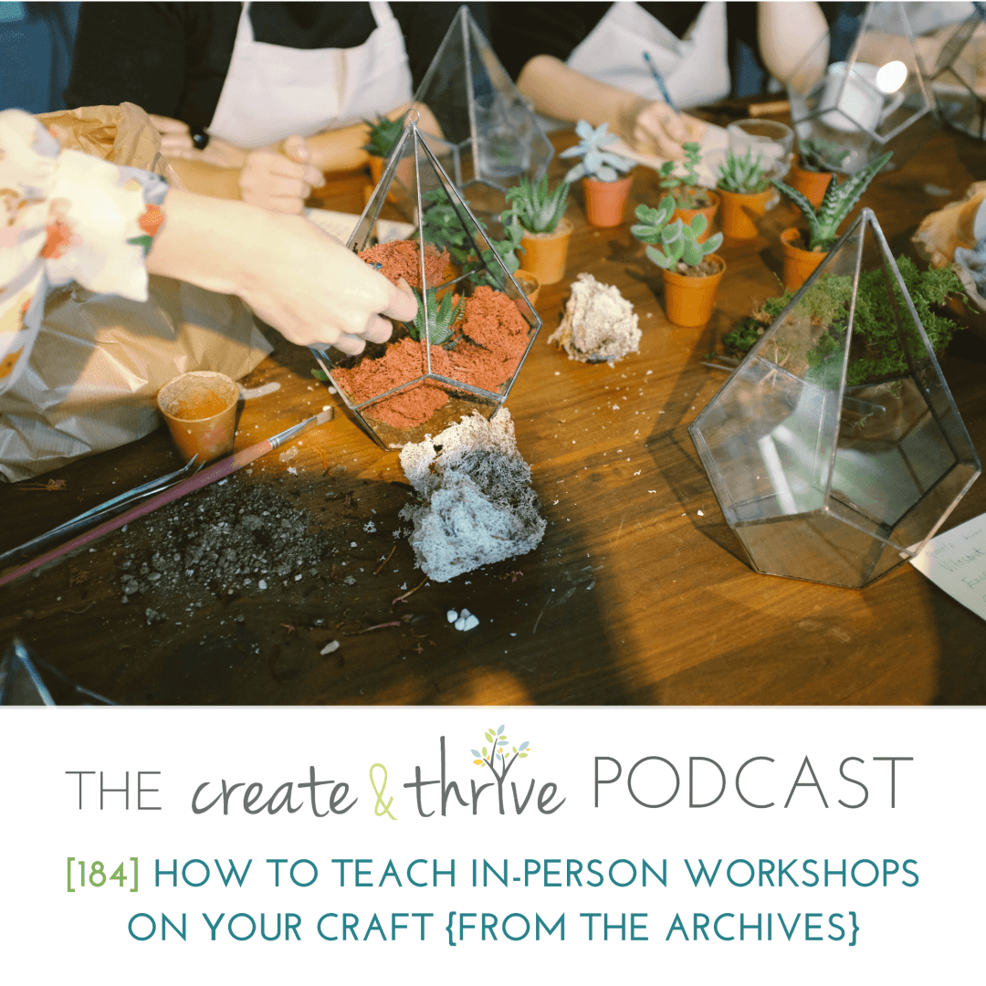 [184] How to Teach In-Person Workshops on your Craft