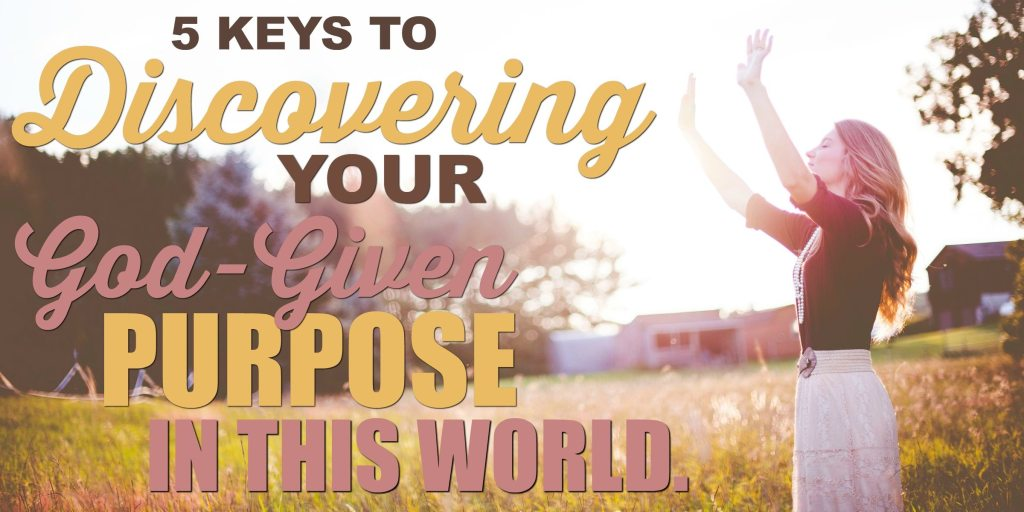 5-key-god-given-purpose-blog-header