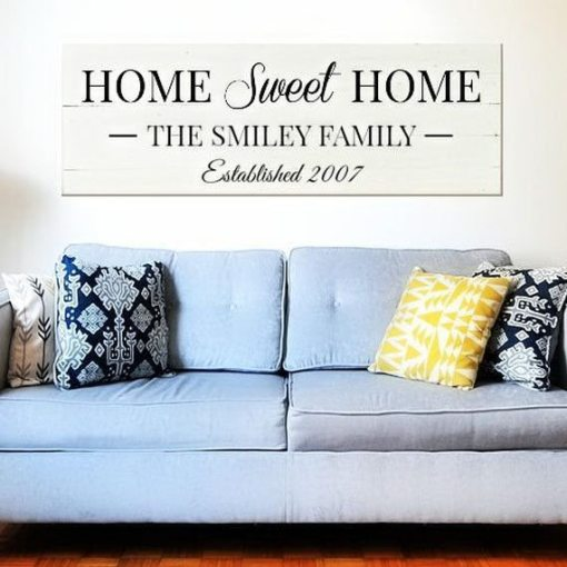 Home Sweet Home   Statement Piece