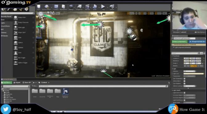 """How Game It: """"Unreal Engine 4, c'est quoi ?"""" avec Half"""