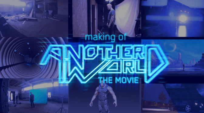 Another World, le film et le making of !