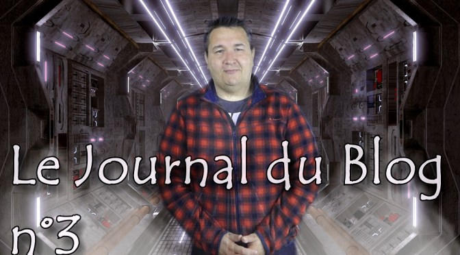 Journal du Blog #3