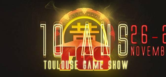 """<span class=""""caps"""">TGS</span> : Toulouse Game Show 26 et 27 novembre 2016"""