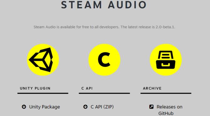 """Steam Audio <span class=""""caps"""">API</span> pour une meilleure immersion <span class=""""caps"""">VR</span> et Unreal Engine"""