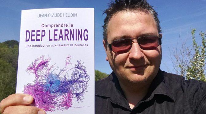 "Livre ""Comprendre le Deep Learning"" de Jean-Claude Heudin"