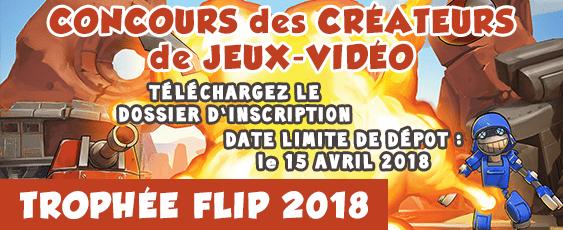 """Trophée <span class=""""caps"""">FLIP</span> Jeux Vidéo: inscription avant le 15 avril 2018"""