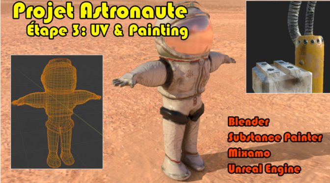 "Projet Astronaute: Dépliage <span class=""caps"">UV</span> et Paint (Blender, Substance Painter, Mixamo, Unreal Engine)"