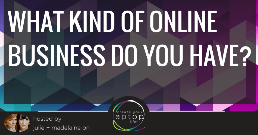 What Kind of Online Business Do You Have?