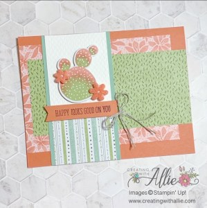 Card Idea using the Flowering Cactus Product Medley