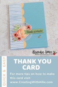 easy Thank you Cards to make with the You're a Peach Suite from Stampin' Up!