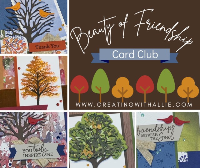 November 2021 - Card Club kit features the Beauty of Friendship Bundle from Stampin' Up!