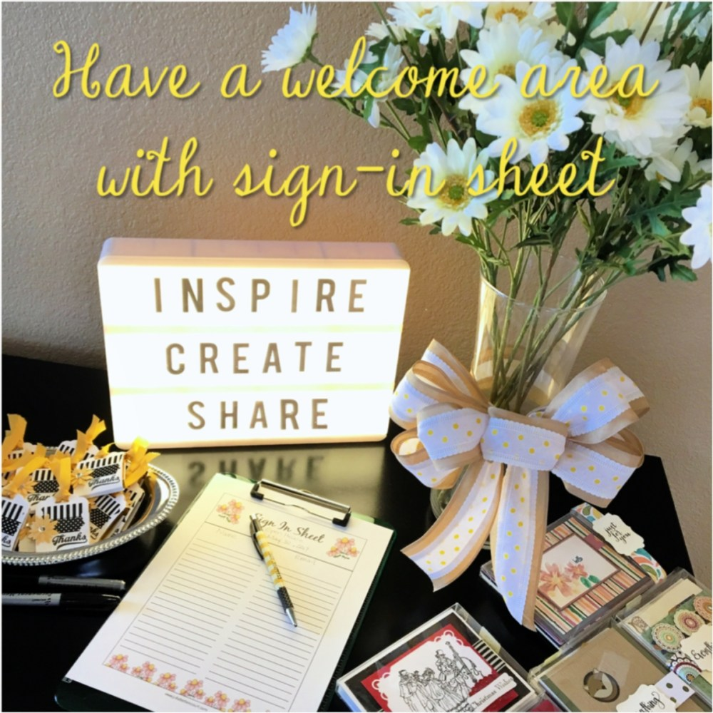 Have a welcome area with sign-in sheet