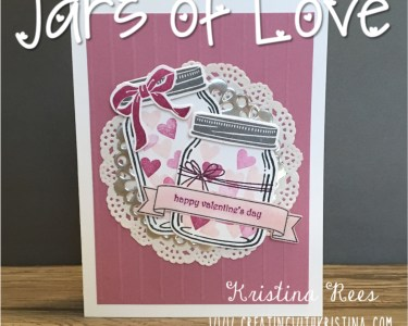 Jar of Love stamp set by Stampin' Up! Valentine Card www.creatingwithkristina.com