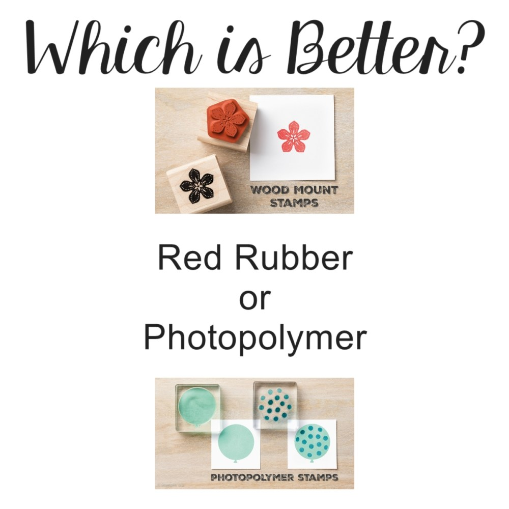 Click through to find out which is better Red Rubber or Photopolymer www.creatingwithkristina.com