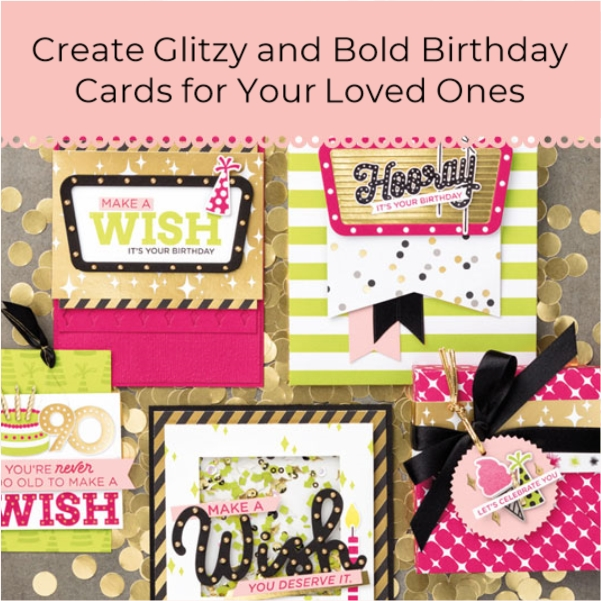 Glitzy Birthday Cards You Can Make For Your Loved Ones