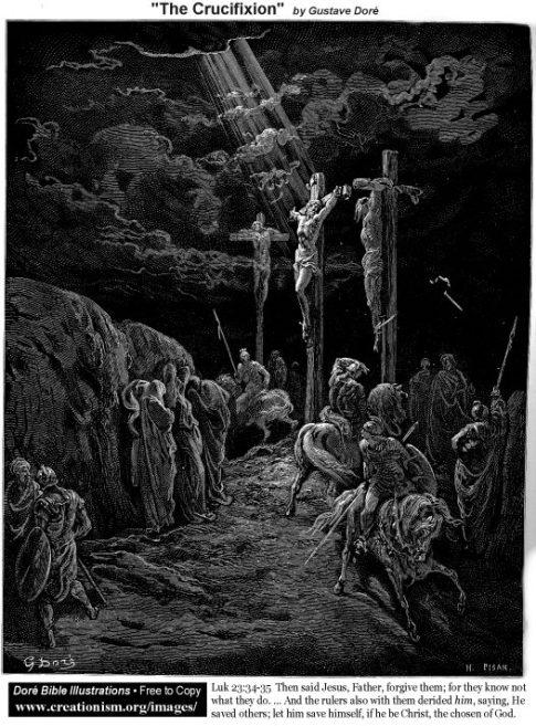 https://i0.wp.com/www.creationism.org/images/DoreBibleIllus/tLuk2334Dore_TheCrucifixion.jpg?resize=485%2C657