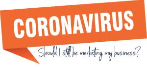 Coronavirus - Should I Change my Makreting, Creationz Marketing, Nottingham,