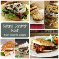 National Sandwich Month from Dinner through Dessert
