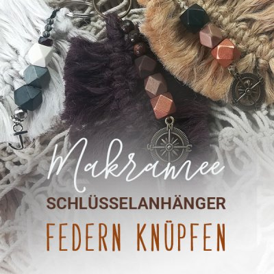 DIY Makramee Federn selber knüpfen | Schlüsselanhänger | Creative-Material