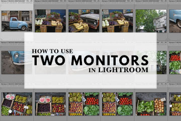 How To Use Two Monitors In Lightroom