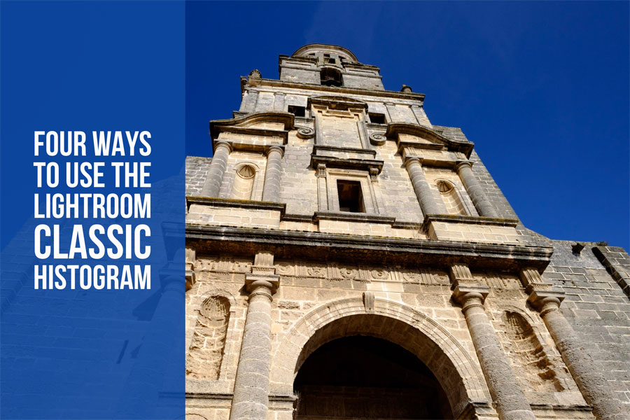 Four Ways to Use the Lightroom Classic Histogram