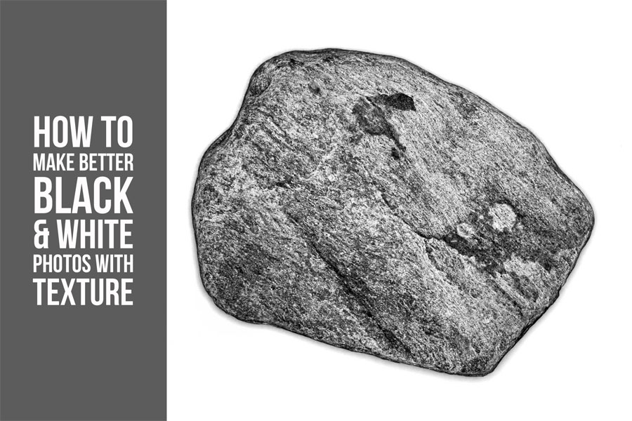 How To Make Better Black & White Photos With Texture