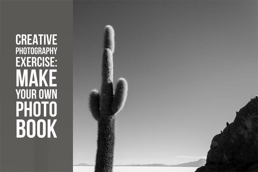 Creative Photography Exercise: Make Your Own Photo Book