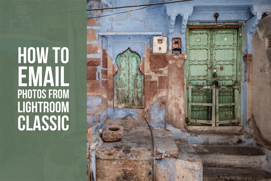 How To Email Photos From Lightroom Classic