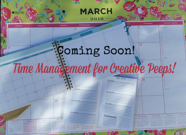 Time Management for Creative Peeps - www.creativeandmindful.com