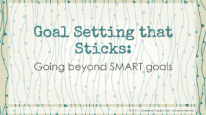 Goal Setting that Sticks slide deck