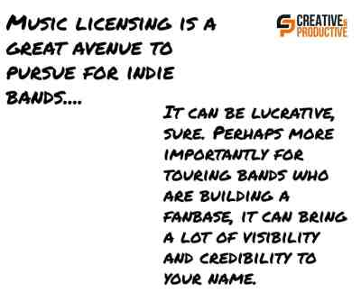 Music licensing is a great option for indie bands