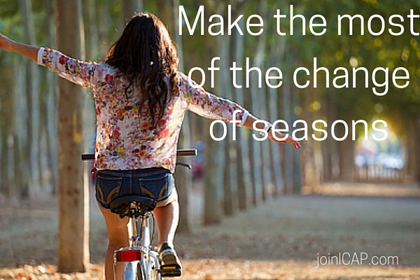 Make the most of the change of seasons