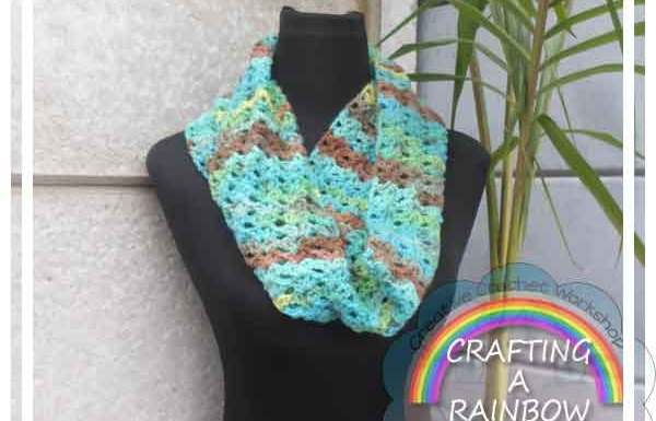 LACY STITCH INFINITY SCARF|CRAFTING A RAINBOW OF HOPE|CREATIVE CROCHET WORKSHOP