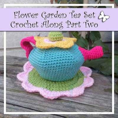FLOWER GARDEN TEA SET CROCHET ALONG PART TWO|CREATIVE CROCHET WORKSHOP